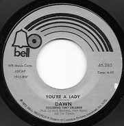 Dawn Featuring Tony Orlando - You're A Lady