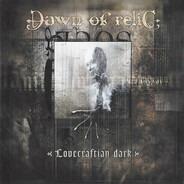 Dawn Of Relic - Lovecraftian Dark