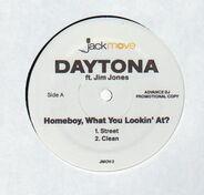 Daytona Ft. Jim Jones - Homeboy, What You Lookin' At?