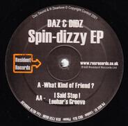 Daz & Didz - Spin-Dizzy EP