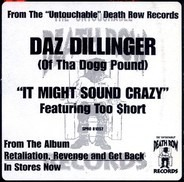 Daz Dillinger - It Might Sound Crazy