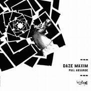 Daze Maxim - Pull Absurde