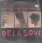De La Soul - Buddy & Ghetto Thang