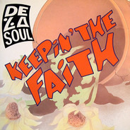 De La Soul - Keepin The Faith / Ring Ring Ring (Ha Ha Hey)