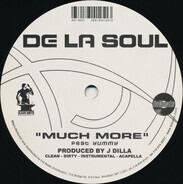 De La Soul - Shoomp / Much More