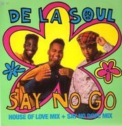 De La Soul - Say No Go
