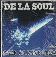 De la Soul - Rock Co.Kane Flow