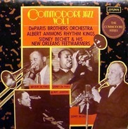 De Paris Brothers Orchestra - Albert Ammons And His Rhythm Kings - Sidney Bechet And His New Orlean - Commodore Jazz Vol.1