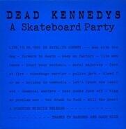 Dead Kennedys - A Skateboard Party