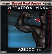 Deadline - Megatron Man / Age 2001