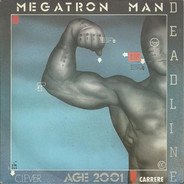 Deadline - Megatron Man