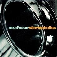 Dean Fraser - Slow Melodies