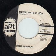 Dean Randolph - Queen Of The Hop / Dance Everybody Dance