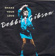 Debbie Gibson - Shake Your Love / Shake Your Love (Badd Dub Version)