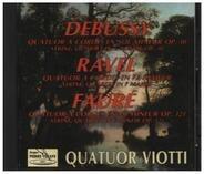 Debussy / Ravel / Fauré / Quatuor Viotti - Quatour A Cordes