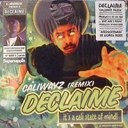 Declaime - Caliwayz (Remix) / Shit Ain't Right