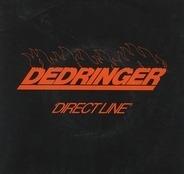 Dedringer - Direct Line