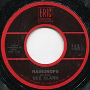 Dee Clark - Raindrops / Just Keep It Up
