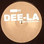 Dee-La - Wake Up! / If You Can...