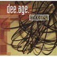 Dee-Age - Mixery