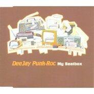 Deejay Punk Roc - My Beatbox