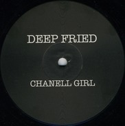 Deep Fried - Chanell Girl