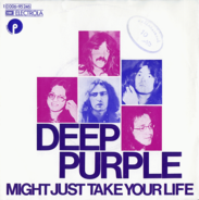 Deep Purple - Might Just Take Your Life / Coronarias Redig