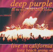Deep Purple - On The Wings Of A Russian Foxbat • Live In California Long Beach Arena 1976