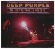 Deep Purple - Mk III The Final Concerts