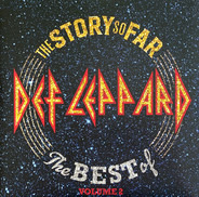 Def Leppard - The Story So Far: The Best Of Volume 2