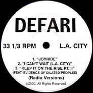 Defari - Joyride / I Can't Wait / Keep It On The Rise Pt. II