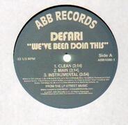 Defari - We've Been Doin This