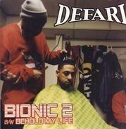 Defari - Bionic 2 / Behold My Life