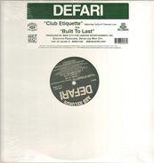 Defari - Club Etiquette / Built To Last