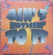 Def Dames Dope - Ain't Nothin' To It