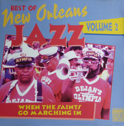 The Olympia Brass Band - Best Of New Orleans Jazz Volume 2 (When The Saints Go Marching In)