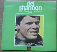 Del Shannon - 10th Anniversary Album