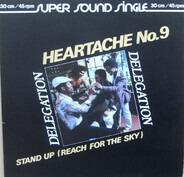 Delegation - Heartache No. 9