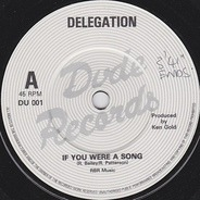 Delegation - If You Were A Song