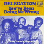 Delegation - You've Been Doing Me Wrong / Baby You're My Mystery