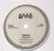 Delgui - Highlights