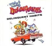 Delinquent Habits - Tres Delinquentes & Remixes