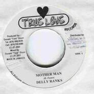 Delly Ranks / Firehouse Crew - Mother Man / Talk