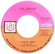 Del Reeves - These Feet / Good Time Charlies
