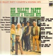 Del Reeves, Slim Whitman, Tex Williams a.o. - Big Valley Party - Country & Western Hits