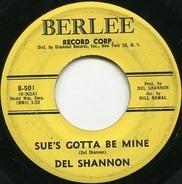 Del Shannon - Sue's Gotta Be Mine