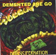 Demented Are Go - Hellucifernation