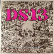 Demon System 13 - Vad Vet Vi Om Kriget?
