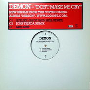 Demon - Don't Make Me Cry
