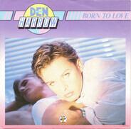 Den Harrow - Born To Love